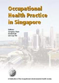 Occupational Health Practice in Singapore